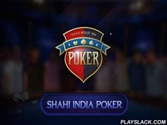 Shahi India Poker  Android Game - playslack.com , Online poker designed in Indian style.