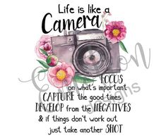 Life is like a camera Life Quotes Love, Me Quotes, Motivational Quotes, Inspirational Quotes, Qoutes, Status Quotes, Anniversary Quotes, Clipart, Image Deco