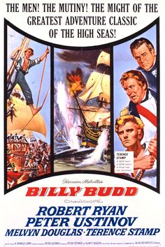 Billy Budd (1962). H.M.S. Avenger is headed into battle against the French fleet during the Napoleonic Wars, and the dark shadow of two recent mutinies in the English fleet concern Captain Vere. He relies on his cruel and often sadistic Master-at-Arms John Claggert to maintain what he believes to be tenuous order and discipline aboard the ship.