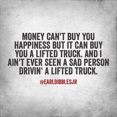 Love yourself go fish earl dibbles jr. Country Girl Quotes, Country Girls, Country Music, Country Life, Farm Quotes, Country Sayings, Southern Quotes, Country Living, Country Lyrics