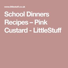 Here it is - the real genuine school dinners pink custard recipe, right out the old school canteen from the dinner lady! School Dinner Recipes, Cafeteria Food, Custard Recipes, Fudge, Tart, Deserts, Dinners, Healthy Eating, Pink