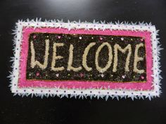 Creative DIY crafts: WELCOME board craft with tea extract, salt, rangol...