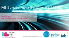 IAB Europe Adex Benchmark 2013 by interactive.agency via slideshare
