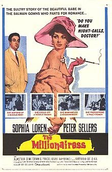 Directed by Anthony Asquith. With Sophia Loren, Peter Sellers, Alastair Sim, Vittorio De Sica. A Millionairess and a doctor cannot marry until they meet conditions set-up by their respective parents. Sophia Loren, Dusty Springfield, Alec Guinness, Doctor On Call, Italian Actress, Original Movie Posters, Comedy Films, Vintage Movies, Action Movies