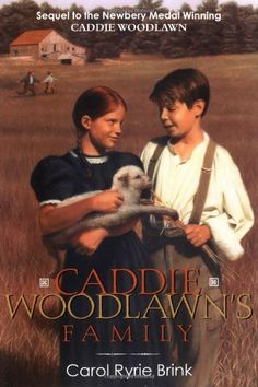 Caddie Woodlawn's Family by Carol Ryrie Brink,http://www.amazon.com/dp/0689714165/ref=cm_sw_r_pi_dp_cZF3sb1QRCFNMTRM