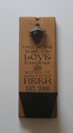Custom Wall Mount Bottle Opener and Cap by ExpressionsOnSigns