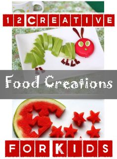 12 Creative Food Creations for Kids- cutest ideas ever of food to make with your kids or food to make that your kids will adore!