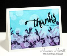 Maureen Merritt featuring WPlus9 Spring Blooms, Hand Lettered Thanks stamp set & die and Strictly Sentiments 3.