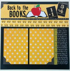 Great page for back to school, first day of school, or to finish up a school themed scrapbook. This would also make a good layout for homeschoolers!