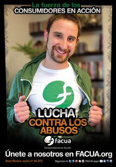 Dani Rovira, socio de FACUA nº 60.373, llama a los consumidores a la lucha contra los abusos