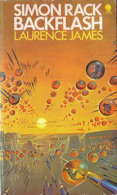 Backflash by Laurence James. Sphere 1975. Cover artist Bruce Pennington | Flickr - Photo Sharing!