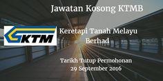 Keretapi Tanah Melayu Berhad Jawatan Kosong KTMB 29 September 2016  Keretapi Tanah Melayu Berhad (KTMB) mencari calon-calon yang sesuai untuk mengisi kekosongan jawatan KTMB terkini 2016.  Jawatan Kosong KTMB 29 September 2016  Warganegara Malaysia yang berminat bekerja di Keretapi Tanah Melayu Berhad (KTMB) dan berkelayakan dipelawa untuk memohon sekarang juga. Jawatan Kosong KTMB Terkini September 2016 1. HEAD OF LEGAL AND SECRETARIAL UNIT (CONTRACT BASIS) 2. LEGAL OFFICER 3. SECRETARIAL…