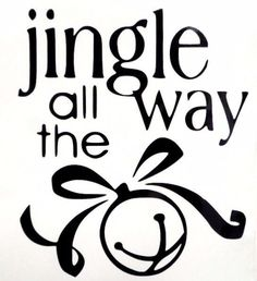 Jingle All The Way Holiday Xmas Car Truck Window Vinyl Decal Sticker 10 Colors