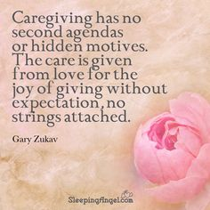 Caregiving has no second agendas or hidden motives. The care is given from love for the hoy of giving without expectations, no strings attached. Expectation Quotes, No Expectations Quotes, Nursing School Humor, Funny Nursing, Nursing Memes, Faith Quotes, Me Quotes, Dementia Quotes, Special Needs Quotes