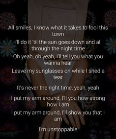Song Lyrics and Translations Sia Songs, Sia Lyrics, Sia Music, Song Lyric Quotes, Music Sing, Unstoppable Quotes, Beautiful Lyrics, The Book Thief, Rhythm And Blues