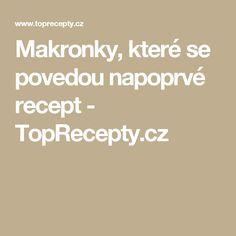 Makronky, které se povedou napoprvé recept - TopRecepty.cz