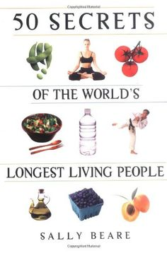 50secrets of the World's longest living people  We've got a long way to go but nice to know we are doing some things right :-)