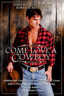 Nics Book Nook: Anthology Showcase: Come Love A Cowboy by Andrea D...