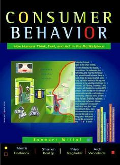 Consumer Behavior: How Humans Think, Feel, and Act in the Marketplace by Banwari Mittal, http://www.amazon.com/dp/0979133602/ref=cm_sw_r_pi_dp_XA-Psb0VC5VS2
