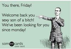 Favorite day of the week!