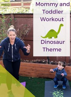 Mommy and Toddler Workout: Dinosaur Theme! Toddler Exercise, Exercise For Kids, Toddler Play, Toddler Learning, Healthy Kids, How To Stay Healthy, Baby Boys, Mommy Workout, Kids Workout