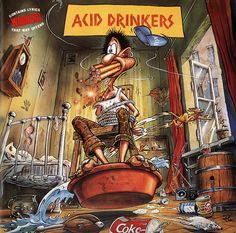 Acid Drinkers - Are You A Rebel (1990)
