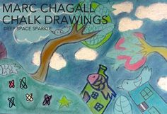 Marc Chagall dream chalk paintings for sixth grade