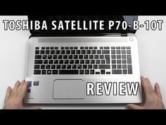 Toshiba Satellite P70-B-10T Review | big & powerful - YouTube