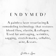 Gilla's Spa proudly offers EndyMed, an FDA-cleared, non-invasive, painless laser treatment that helps to smooth out your skin. Radiofrequency energy is sent to multiple layers of the skin, which stimulates the body's natural production of blood flow, collagen, & elastin. Treatments will continue to provide skin improvement for up to a year after your last treatment, and the effects are long lasting. Gilla's Spa offers carefully selected solutions to help you achieve your best skin possible… Spa Offers, Stretch Marks, Cellulite, Good Skin, Collagen, Anti Aging, Flow, Layers