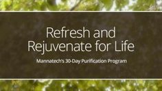 When you decide to participate in a health cleanse, such as Mannatech's Refresh and Rejuvenate program, it can be. Cleanse Program, Health Cleanse, How To Eat Better, Be Kind To Yourself, Eating Plans, 30 Day, Eating Habits, Healthy Snacks, Health And Wellness