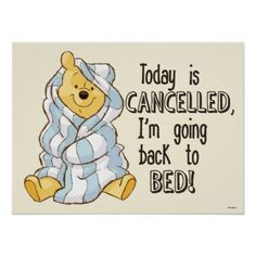 Pooh Today is Cancelled Quote Poster , Winnie The Pooh Pictures, Cute Winnie The Pooh, Winnie The Pooh Quotes, Piglet Quotes, Cute Quotes, Funny Quotes, Bff Quotes, Cute Disney Quotes, Friend Quotes