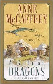 A Gift of Dragons : Anne McCaffrey