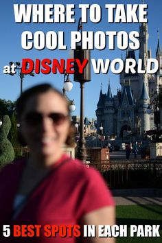 Looking for cool spots to take photos in Walt Disney World? Here's our top five picks for each park!