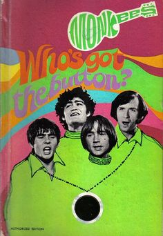 monkees.  Not really worth reading but I own it!