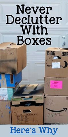 Never Declutter With Boxes / Here's Why