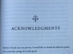 13 Book Dedications Guaranteed to Make You Laugh Out Loud Calling all fans of Victoria Aveyard's Glass Sword. Did you notice this hilarious ode to pizza in the acknowledgments? Book Memes, Book Quotes, Funny Book Dedications, Red Queen Quotes, Red Queen Book Series, Red Queen Victoria Aveyard, Glass Sword, Maxon Schreave, Lunar Chronicles
