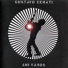 Ahi Vamos - Gustavo Cerati
