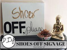 DIY Shoes OFF Sign