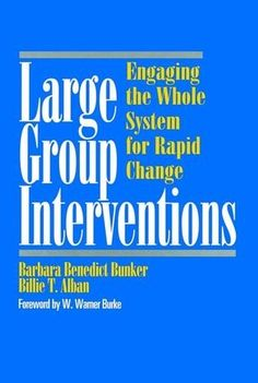 Large Group Interventions: Engaging the Whole System for Rapid Change by Barbara Benedict Bunker http://www.amazon.com/dp/0787903248/ref=cm_sw_r_pi_dp_zIWxub0S4QG7E