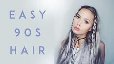 EASY 90s HAIR | Kirsten Zellers