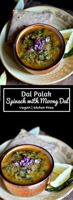 Hearty moong dal with the goodness of spinach along with a touch of ginger-garlic and spices, makes this a comforting bowl for any season! Dal Palak - Spinach with Moong Dal - Indian, Vegan, Vegetarian, Gluten Free - www.cookingcurries.com