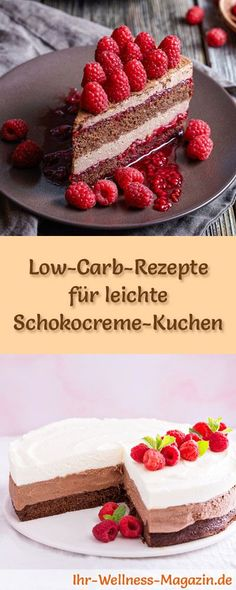 12 Low-Carb-Rezepte für leichte Schokocreme-Kuchen: Gesund, kalorienreduziert, ohne Getreidemehl und ohne Zuckerzusatz ...