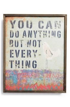 Free shipping and returns on NATURAL LIFE 'Do Anything - Big Bungalow' Wooden Wall Art at Nordstrom.com. You can do anything, but not everything! Printed wooden wall art with an inspirational message and handmade look adds color and happiness to any room.