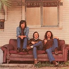 Crosby Stills and Nash. I remember when they were Crosby, Stills, Nash, and Young. Oh, the misspent years of my youth...