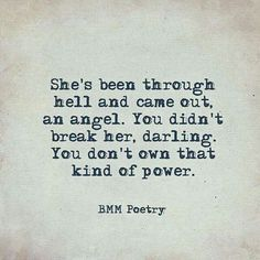 You don't own that kind of power - poetry - Word porn Poem Quotes, True Quotes, Great Quotes, Quotes To Live By, Inspirational Quotes, Qoutes, Motivational Memes, Breakup Quotes, It Goes On