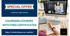 This is a special offer from courses and it is a limited time offer.  For more info, visit:   Enroll as soon as possible.   #Coursera #CourseraCertificates #ScholarshipsCorner Free Certificates, Online Courses