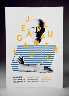 Jean Paul Gaultier exhibit poster. By Amanda Berglund,...