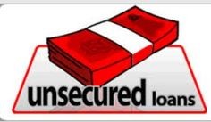 An unsecured loan, what does this word proposes or says? This clearly says loans which are converse to secured loans. That is, loans which are accessible without any security.