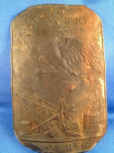 Regiment of Infantry- This cap plate was found buried in the ground by using a metal detector in the Sacket's Harbor area of New York State by Robert Chapman, British Uniforms, War Of 1812, American Soldiers, Metal Detecting, Plates, Early American, Britain, 19th Century, United States