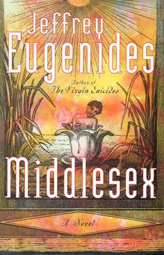"""Middlesex - Jeffrey Eugenides  """"It was one of those humid days when the atmosphere gets confused. Sitting on the porch, you could feel it: the air wishing it was water."""" ― Jeffrey Eugenides, Middlesex"""